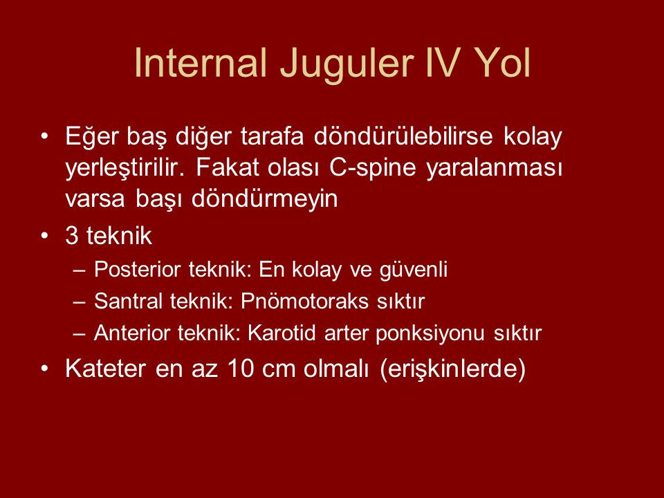 Internal Juguler IV Yol