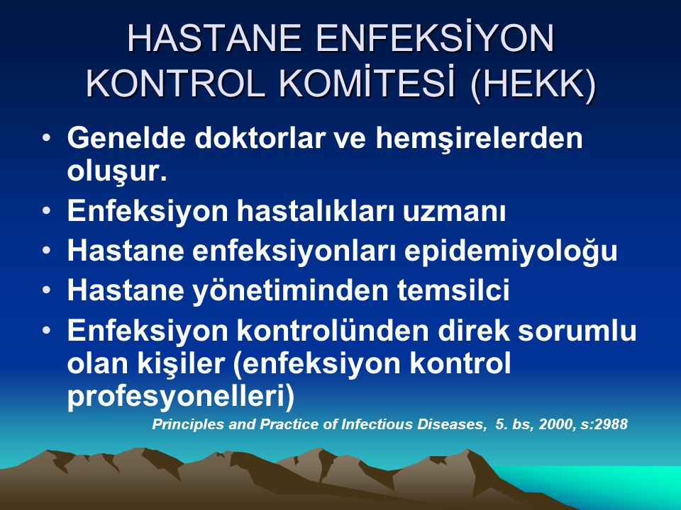 HASTANE ENFEKSİYON KONTROL KOMİTESİ (HEKK)