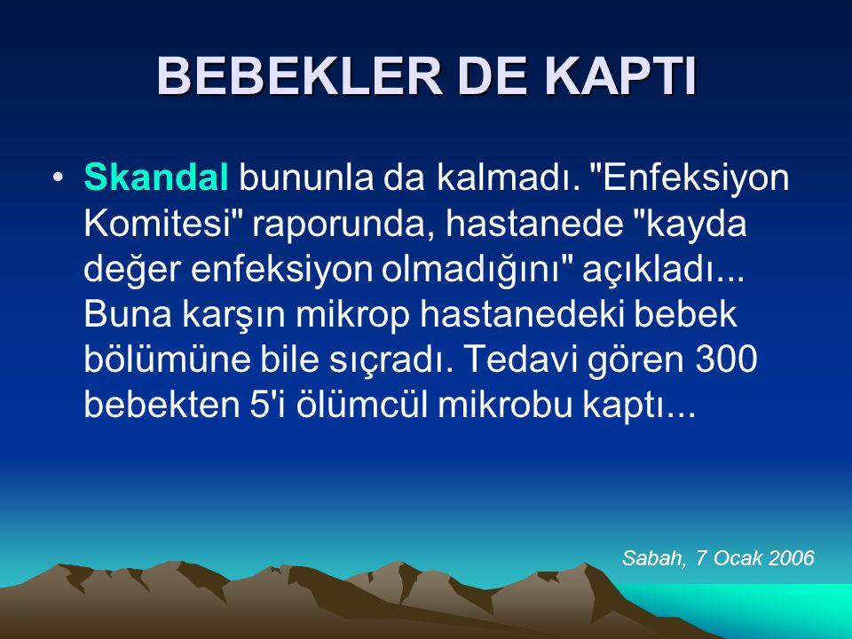 BEBEKLER DE KAPTI