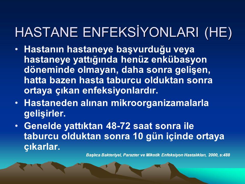 HASTANE ENFEKSİYONLARI (HE)