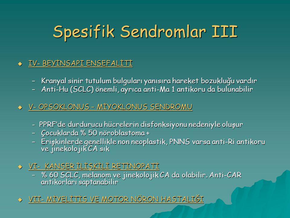 Spesifik Sendromlar III