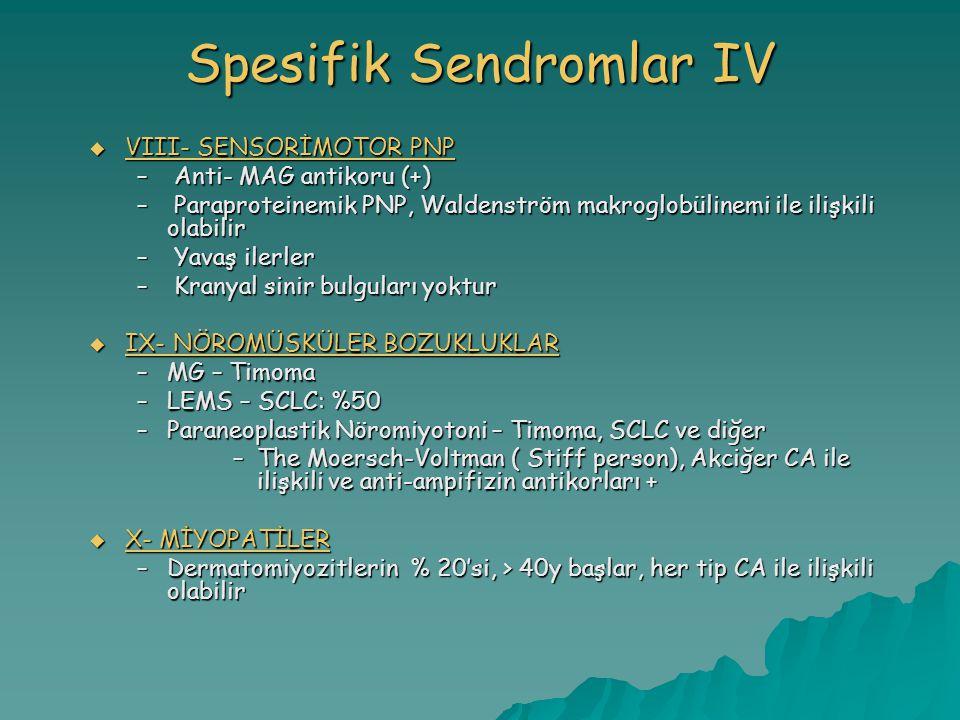 Spesifik Sendromlar IV