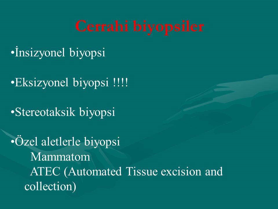 Cerrahi biyopsiler İnsizyonel biyopsi Eksizyonel biyopsi !!!!
