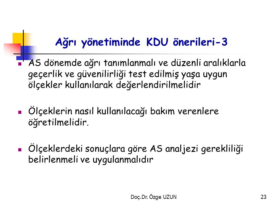 Ağrı yönetiminde KDU önerileri-3