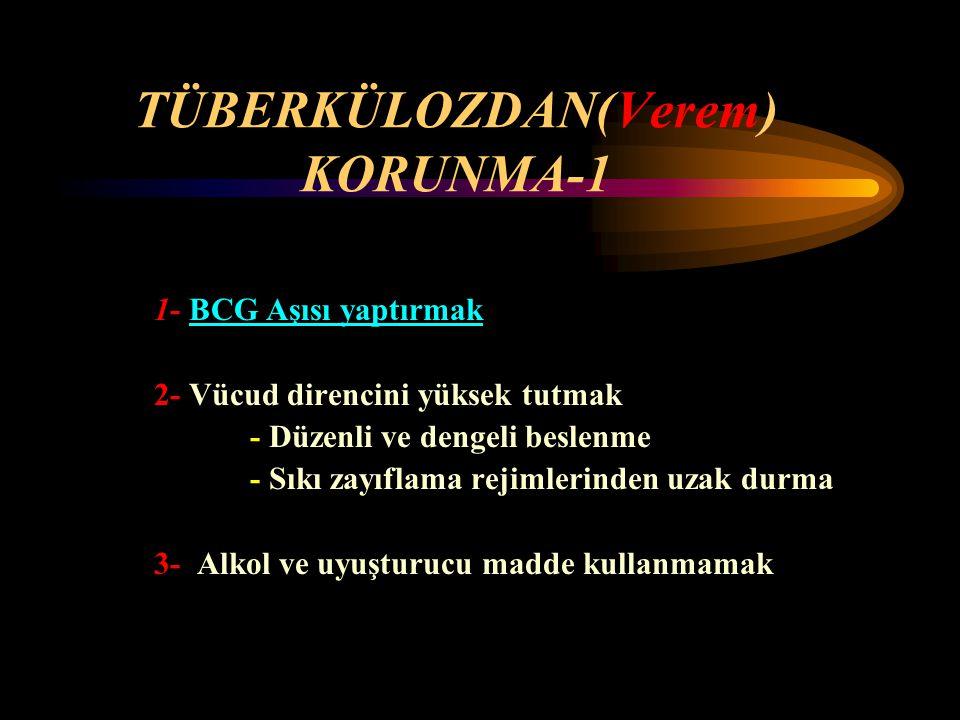 TÜBERKÜLOZDAN(Verem) KORUNMA-1