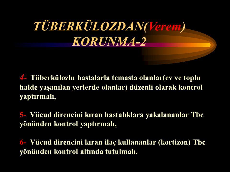 TÜBERKÜLOZDAN(Verem) KORUNMA-2