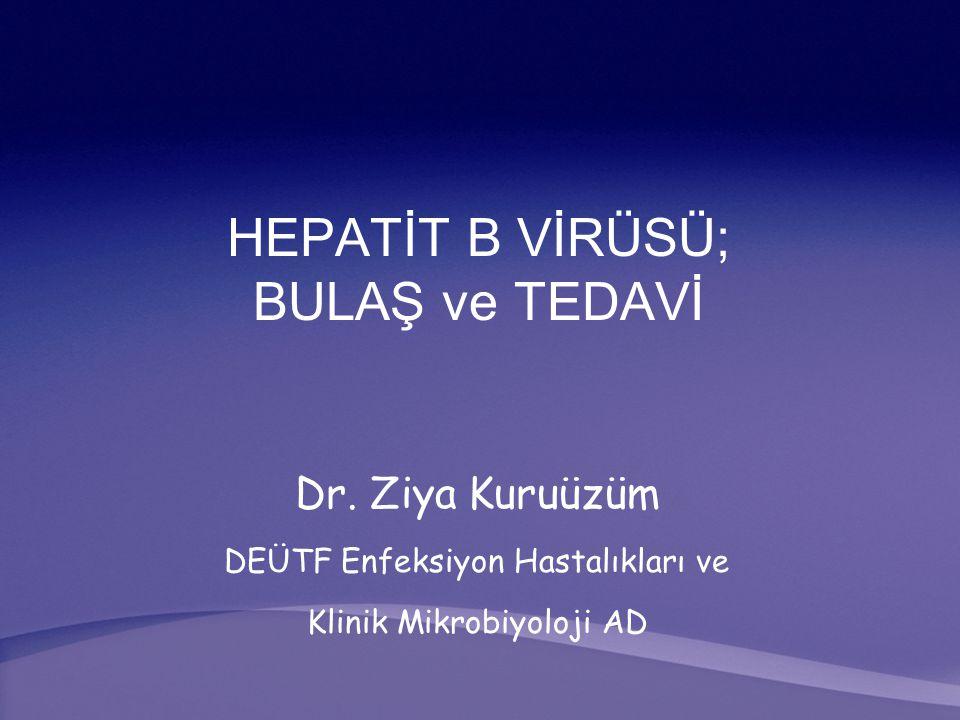 HEPATİT B VİRÜSÜ; BULAŞ ve TEDAVİ