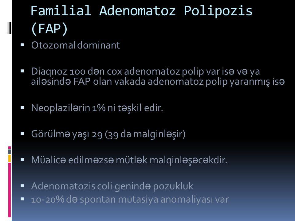 Familial Adenomatoz Polipozis (FAP)