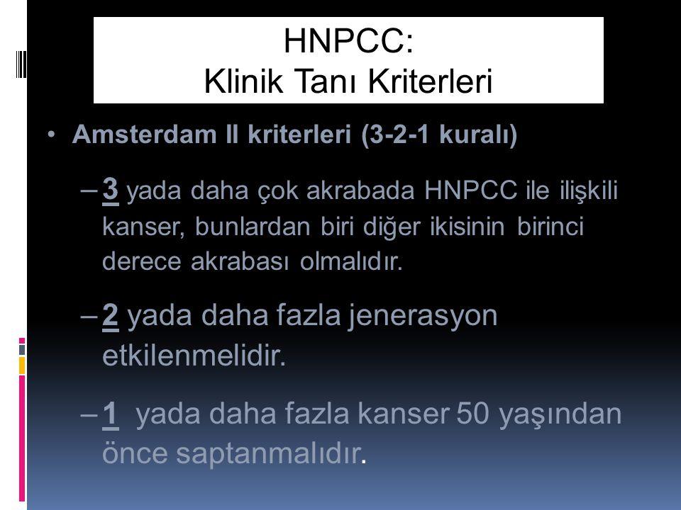 HNPCC: Klinik Tanı Kriterleri