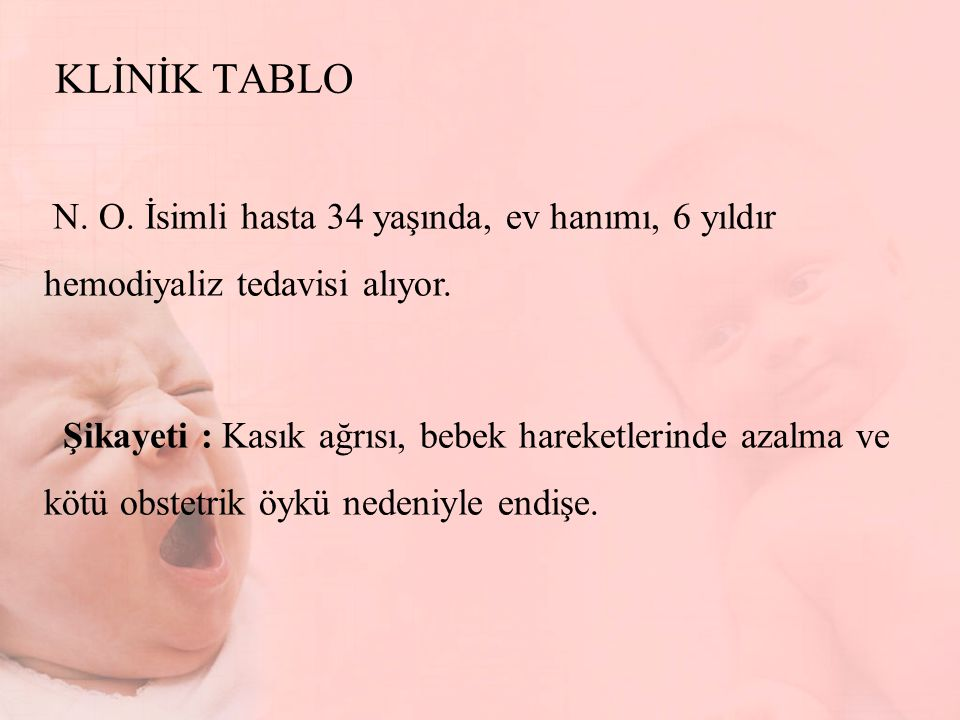 KLİNİK TABLO