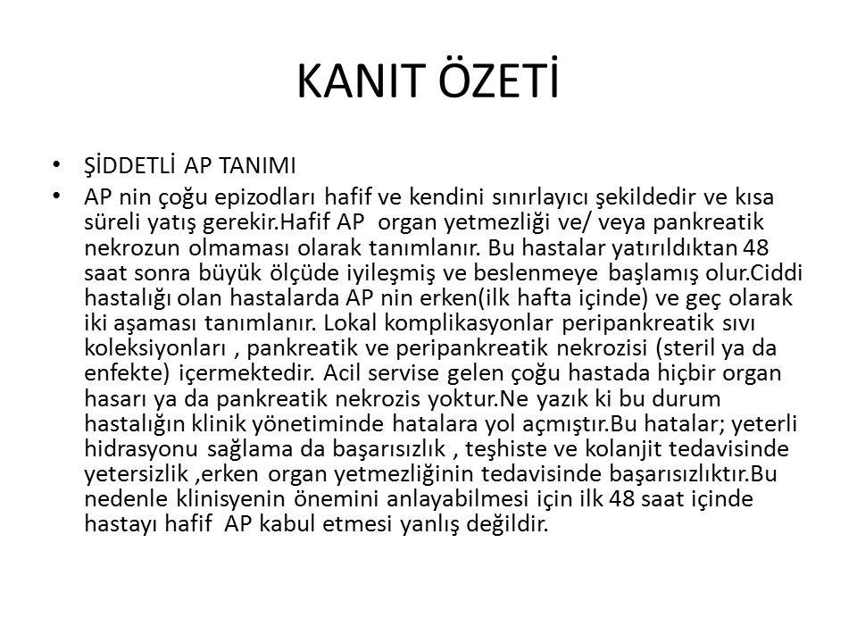 KANIT ÖZETİ ŞİDDETLİ AP TANIMI