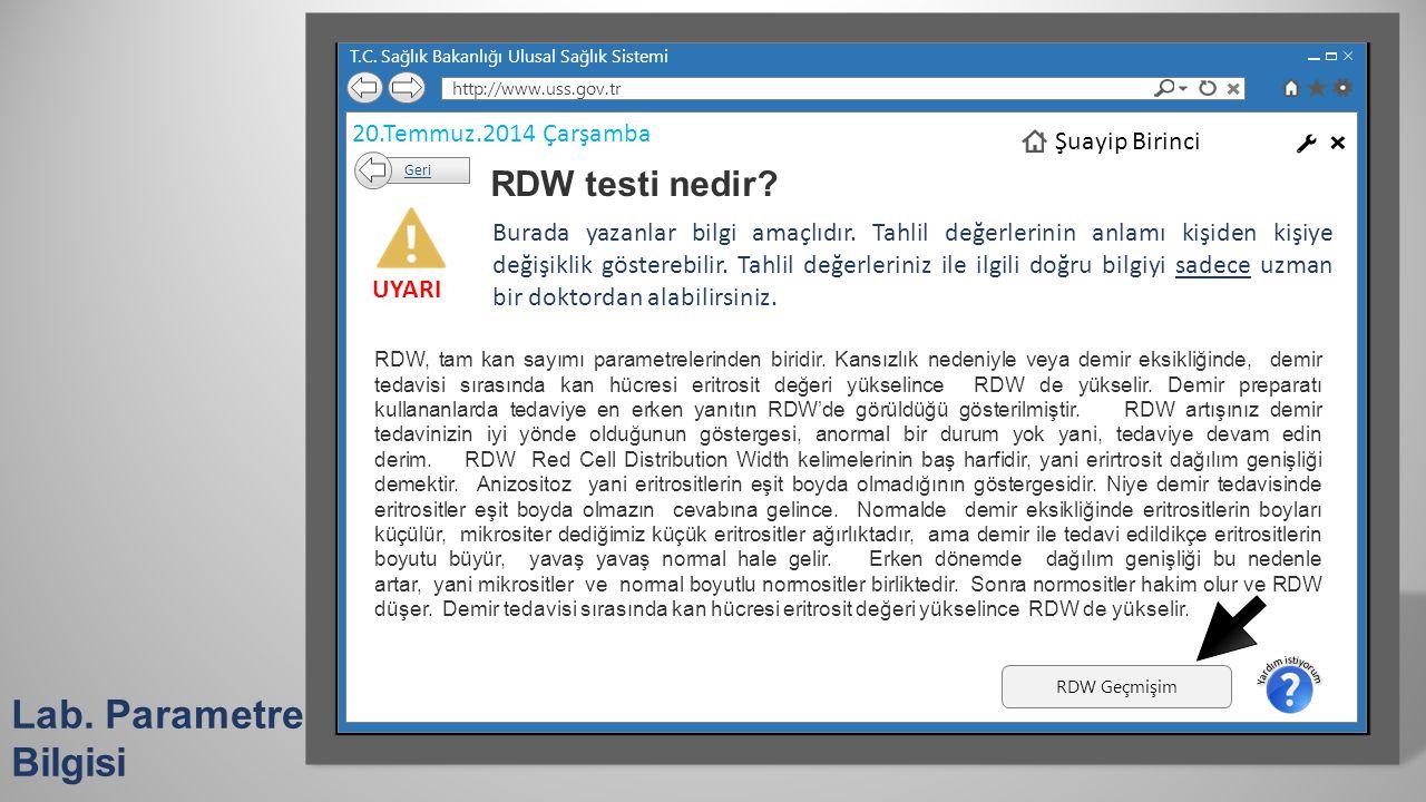 Lab. Parametre Bilgisi RDW testi nedir 20.Temmuz.2014 Çarşamba