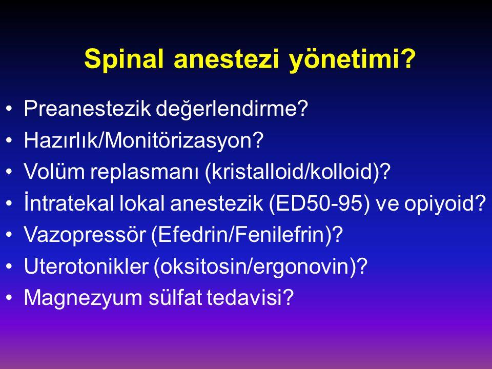 Spinal anestezi yönetimi