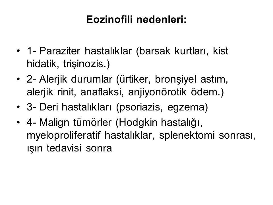 Eozinofili nedenleri: