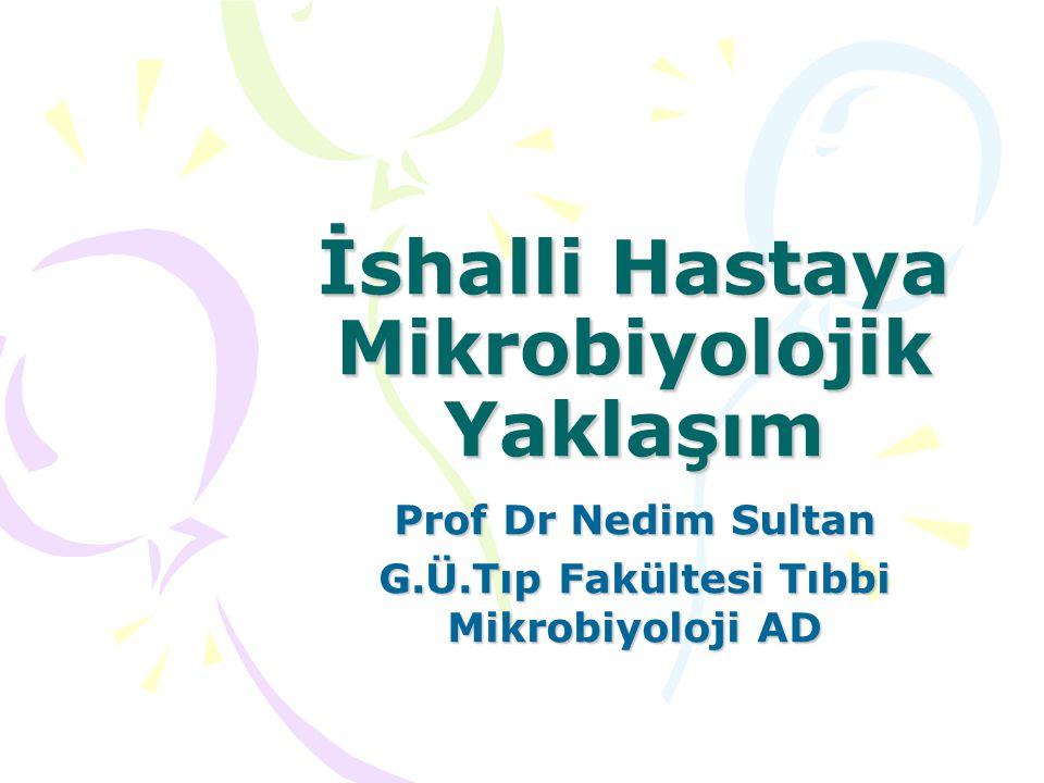 İshalli Hastaya Mikrobiyolojik Yaklaşım