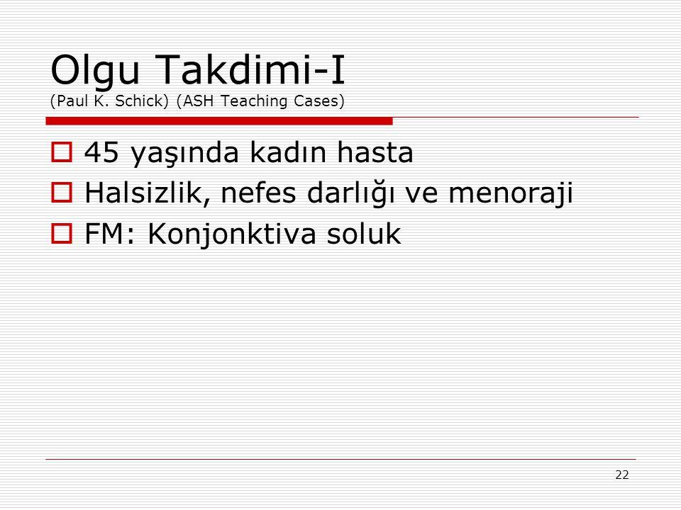 Olgu Takdimi-I (Paul K. Schick) (ASH Teaching Cases)