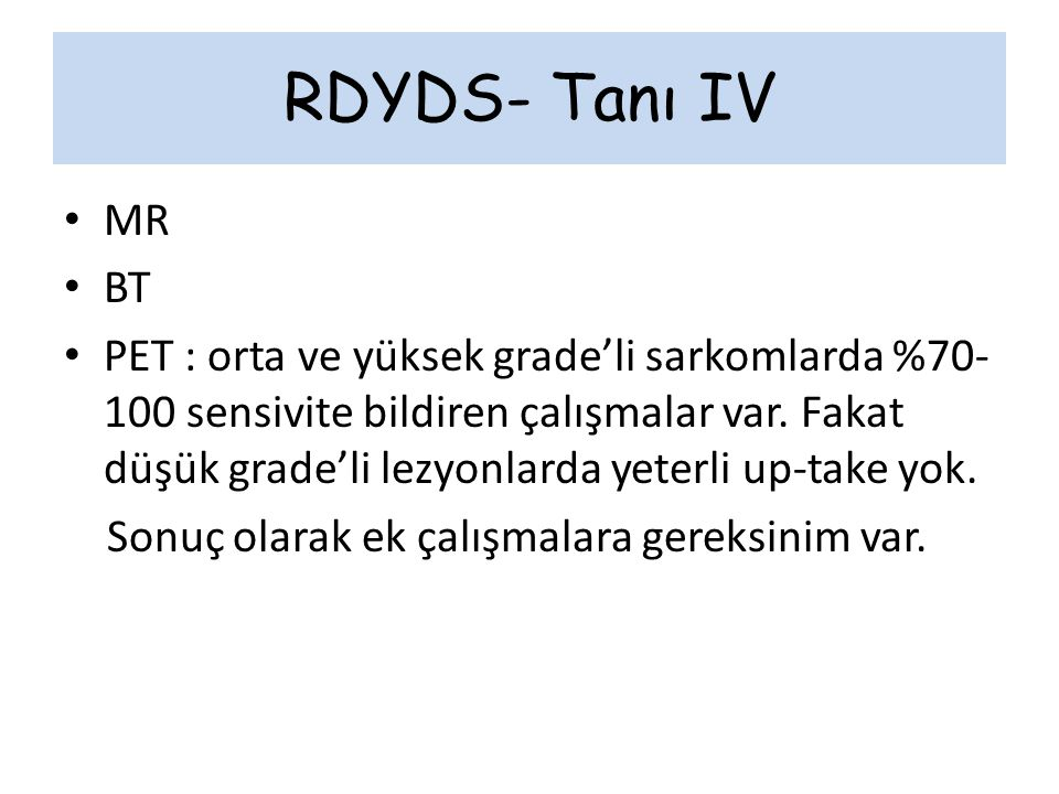 RDYDS- Tanı IV MR. BT.