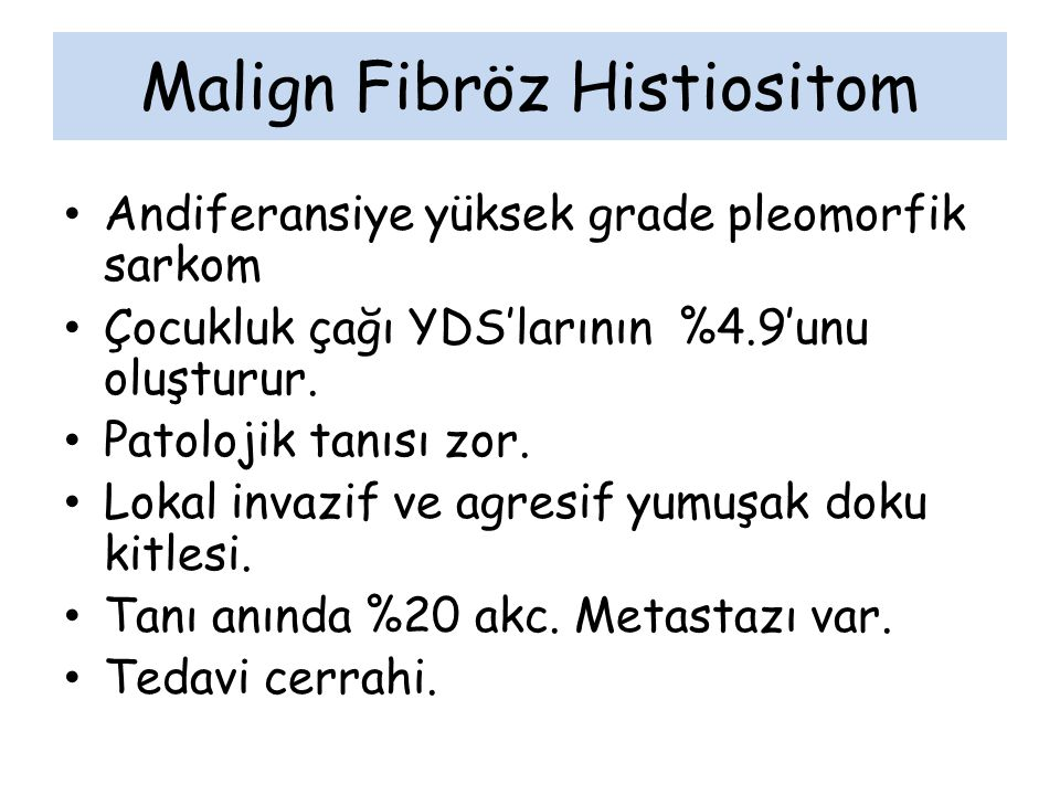 Malign Fibröz Histiositom