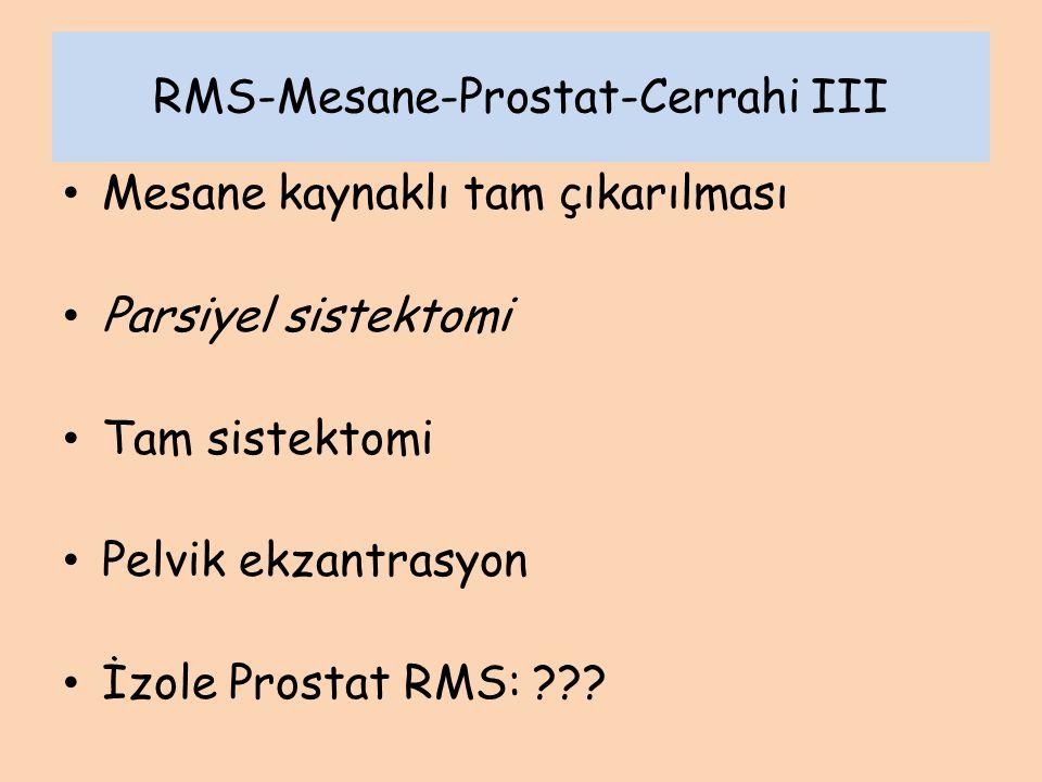 RMS-Mesane-Prostat-Cerrahi III