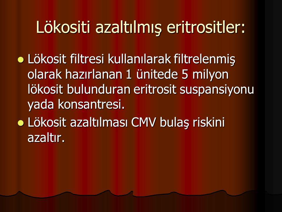 Lökositi azaltılmış eritrositler:
