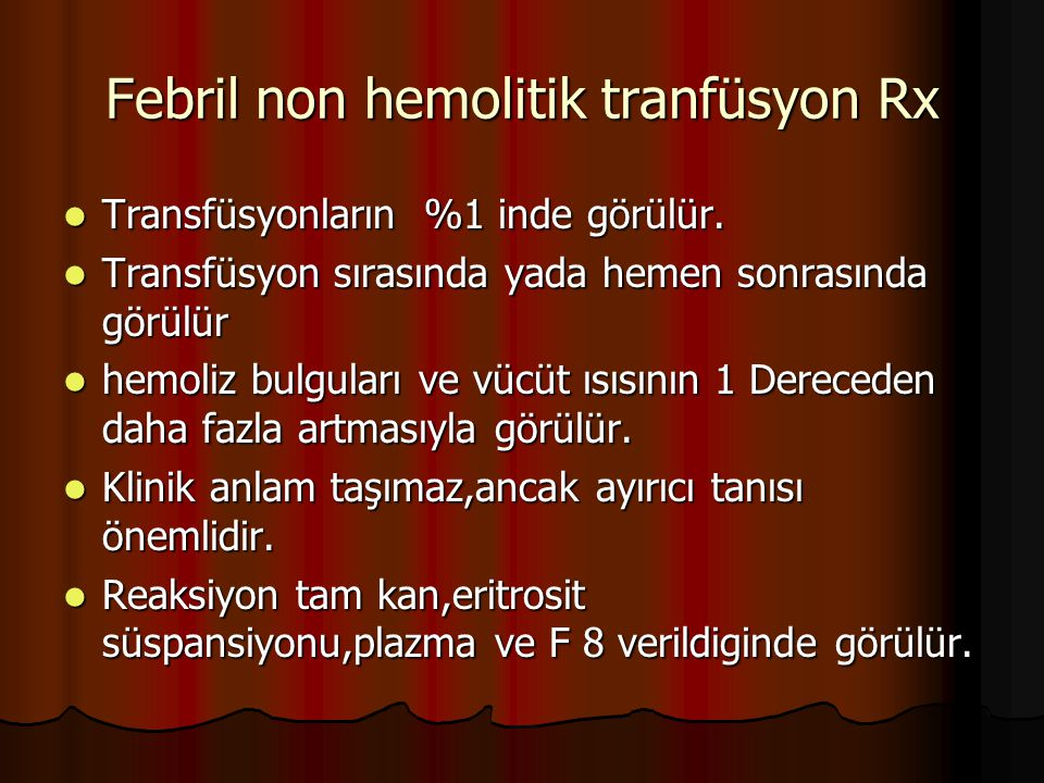 Febril non hemolitik tranfüsyon Rx