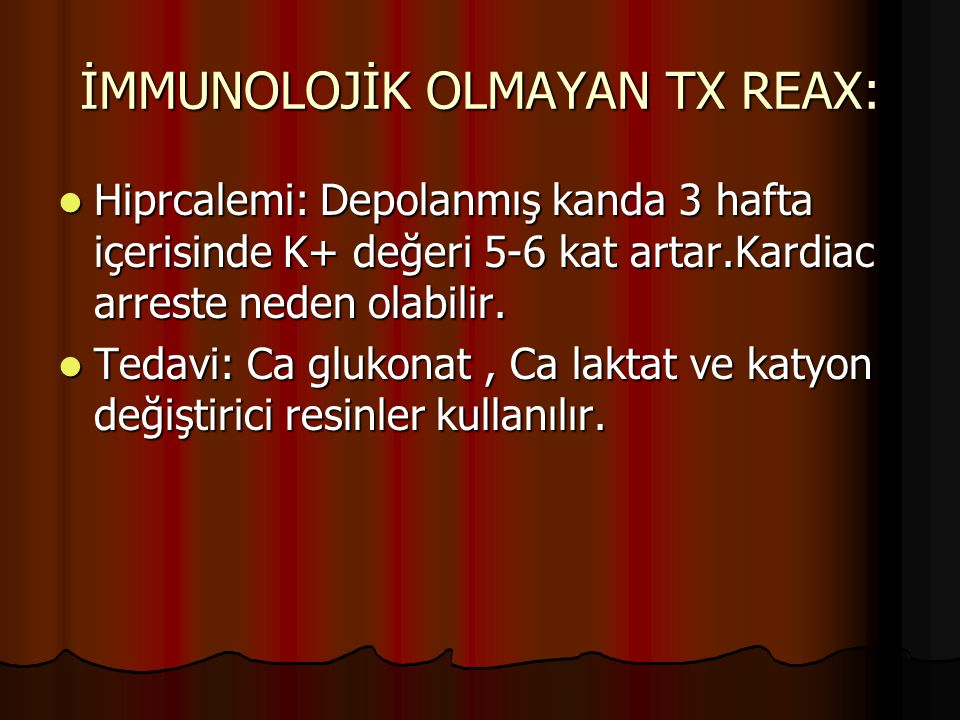 İMMUNOLOJİK OLMAYAN TX REAX: