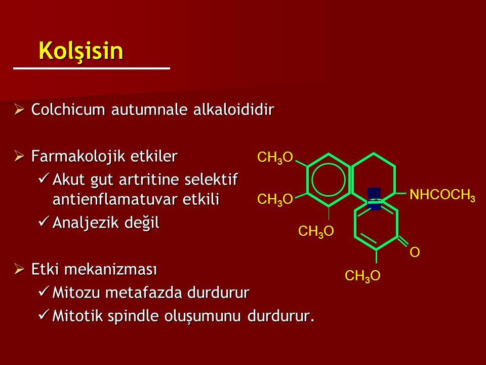 Kolşisin Colchicum autumnale alkaloididir Farmakolojik etkiler