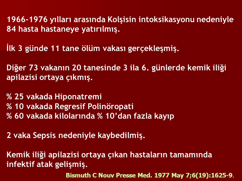 1966-1976 yılları arasında Kolşisin intoksikasyonu nedeniyle