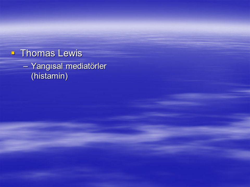 Thomas Lewis Yangısal mediatörler (histamin)