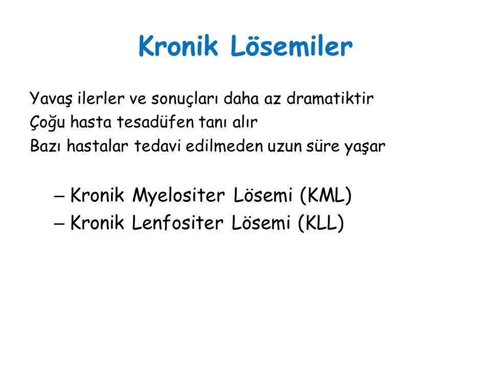 Kronik Lösemiler Kronik Myelositer Lösemi (KML)