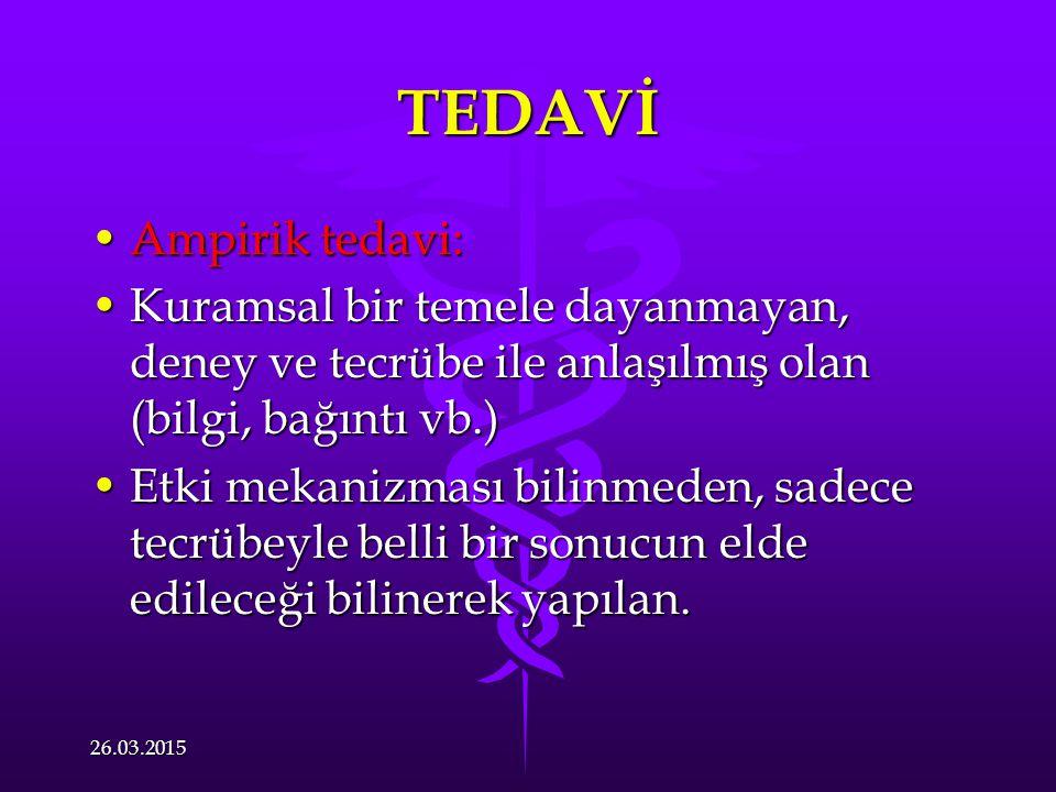 TEDAVİ Ampirik tedavi: