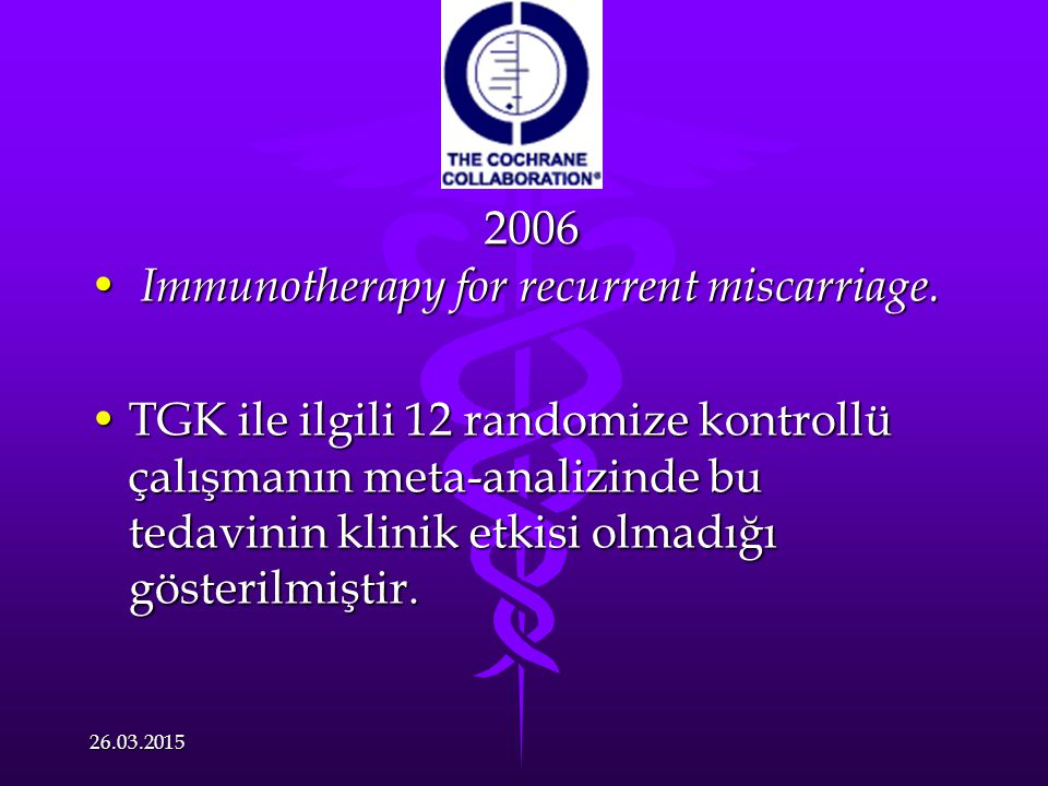 2006 Immunotherapy for recurrent miscarriage.