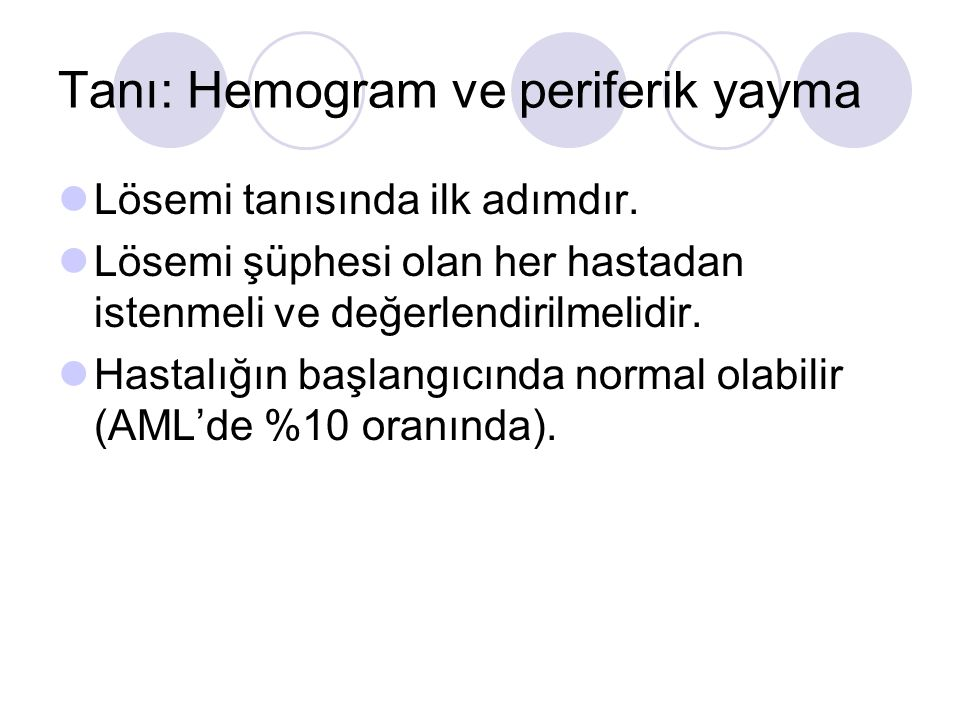 Tanı: Hemogram ve periferik yayma