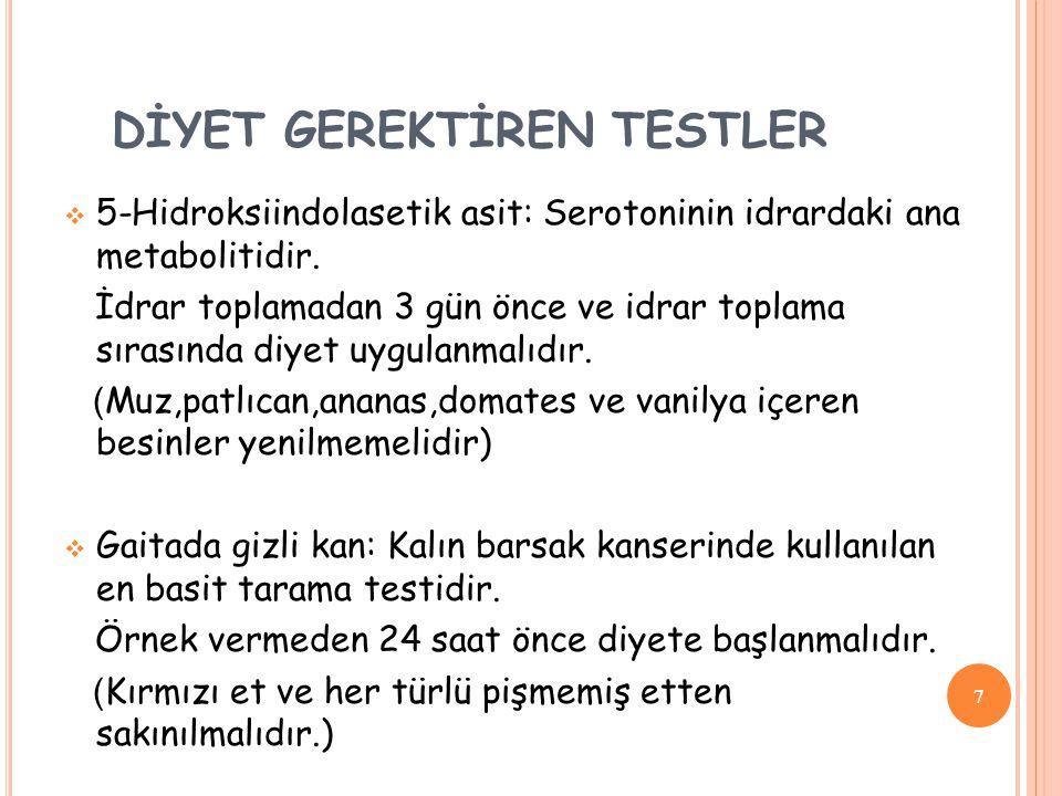 DİYET GEREKTİREN TESTLER