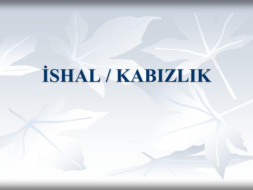 İSHAL / KABIZLIK