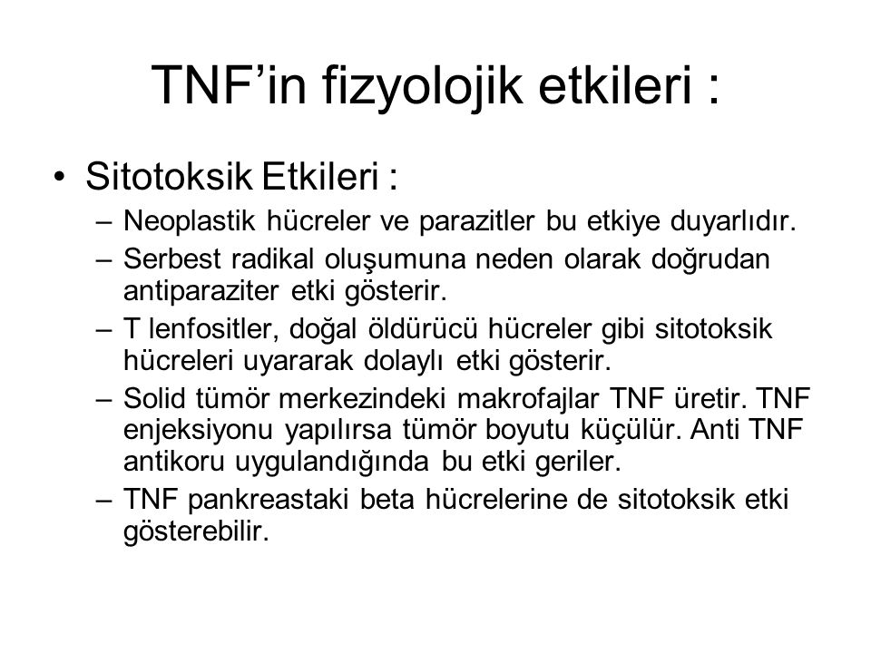 TNF'in fizyolojik etkileri :