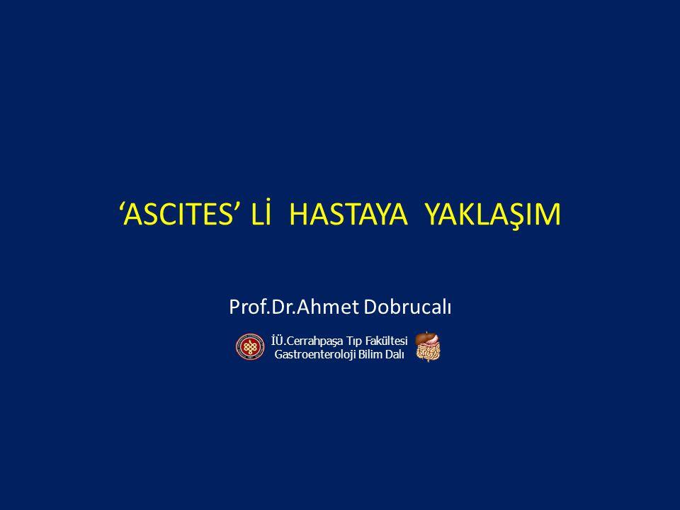 'ASCITES' Lİ HASTAYA YAKLAŞIM