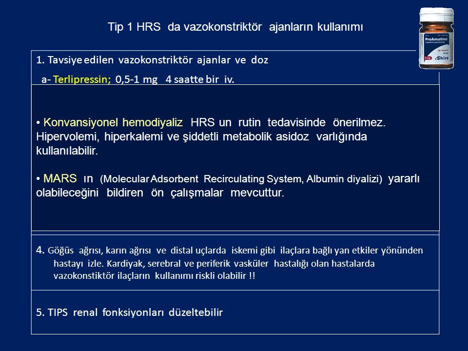 Tip 1 HRS da vazokonstriktör ajanların kullanımı