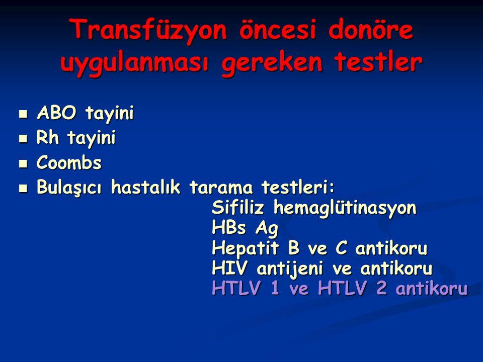 Transfüzyon öncesi donöre uygulanması gereken testler