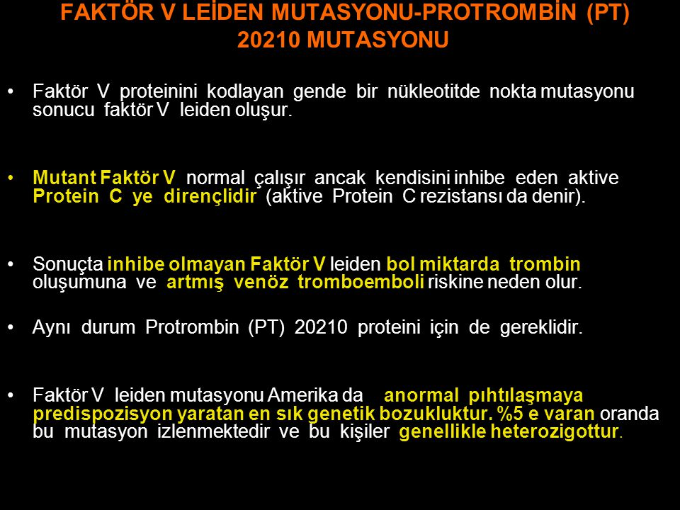 FAKTÖR V LEİDEN MUTASYONU-PROTROMBİN (PT)