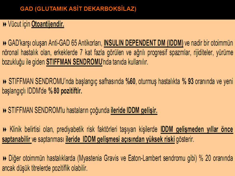 GAD (GLUTAMIK ASİT DEKARBOKSİLAZ)