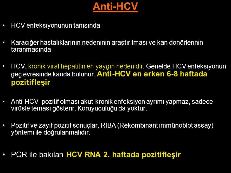 Anti-HCV PCR ile bakılan HCV RNA 2. haftada pozitifleşir