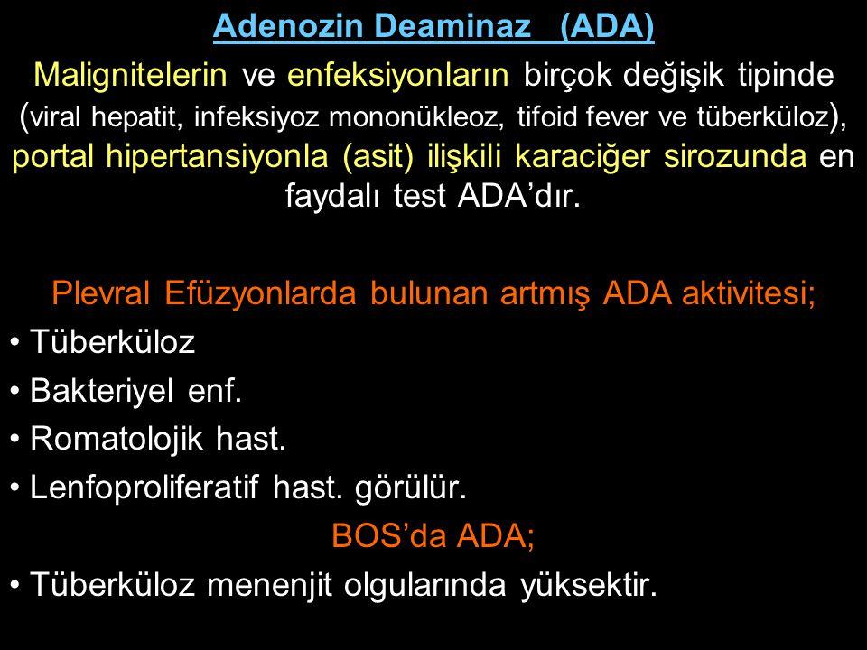 Adenozin Deaminaz (ADA)