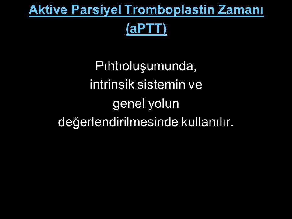 Aktive Parsiyel Tromboplastin Zamanı