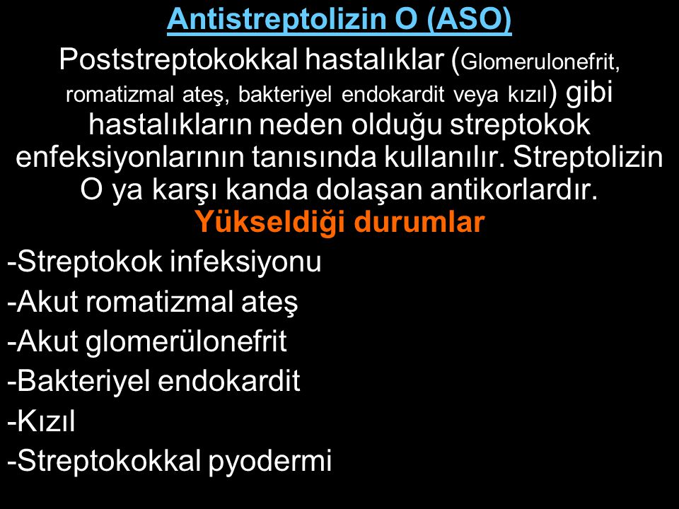 Antistreptolizin O (ASO)