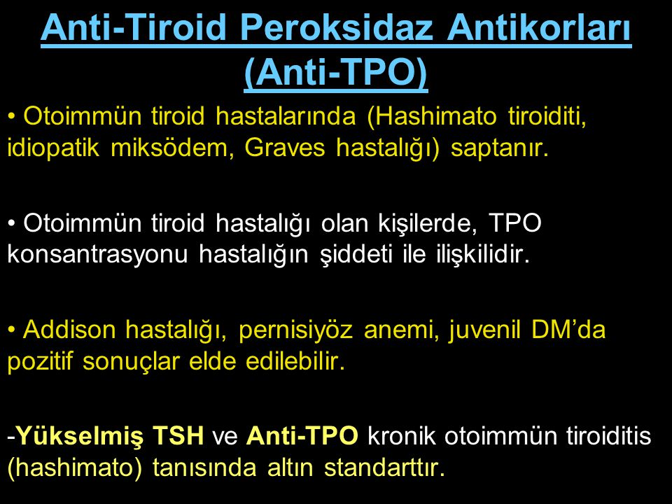 Anti-Tiroid Peroksidaz Antikorları (Anti-TPO)
