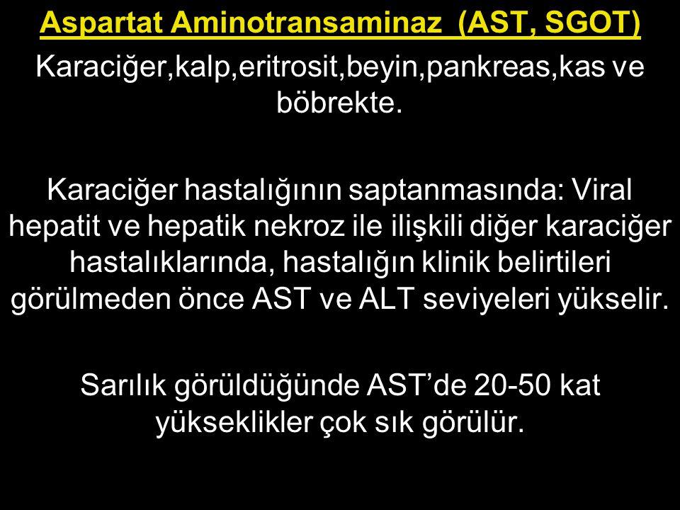 Aspartat Aminotransaminaz (AST, SGOT)