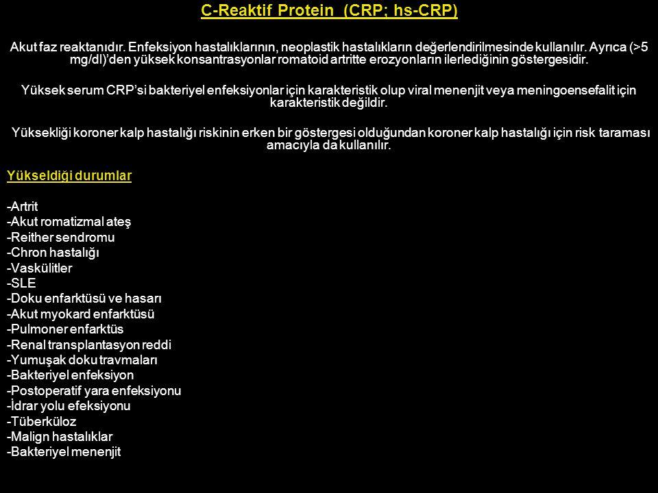 C-Reaktif Protein (CRP; hs-CRP)