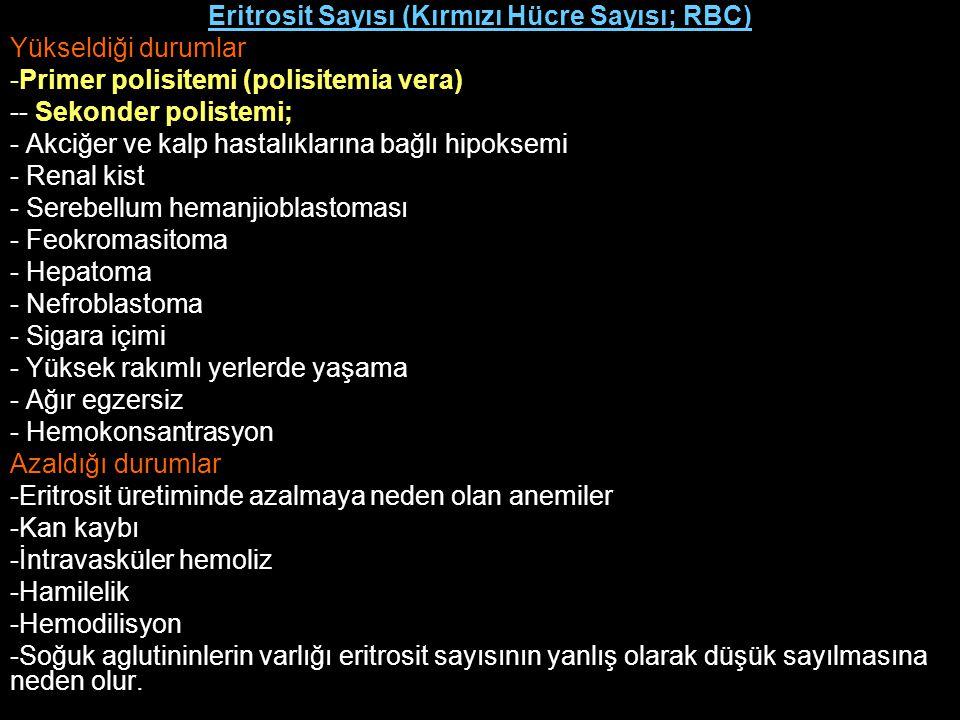 Eritrosit Sayısı (Kırmızı Hücre Sayısı; RBC)