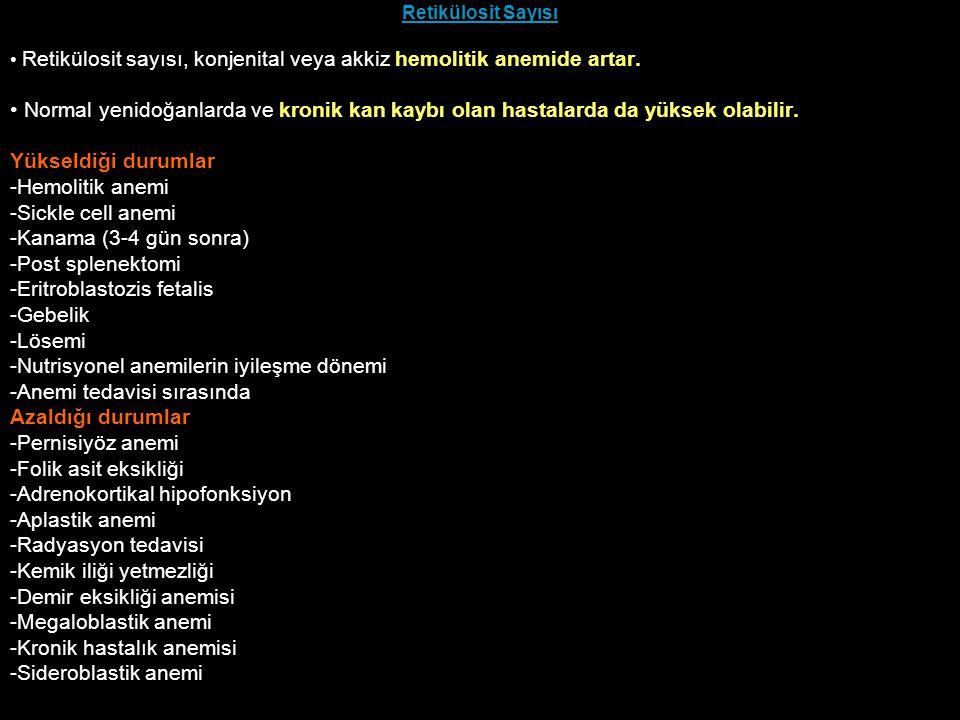 -Eritroblastozis fetalis -Gebelik -Lösemi